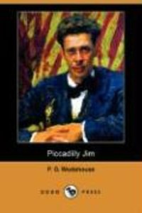 Piccadilly Jim (Dodo Press)