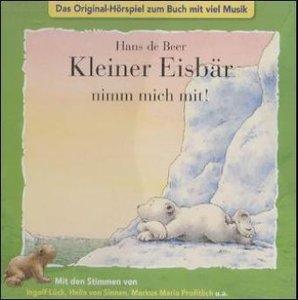 Kleiner Eisbär nimm mich mit! CD