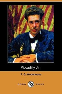 Piccadilly Jim (Dodo Press)