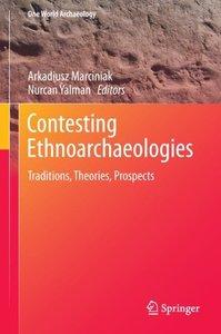 Contesting Ethnoarchaeologies