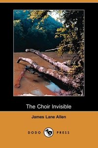 CHOIR INVISIBLE (DODO PRESS)