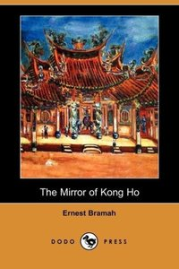 The Mirror of Kong Ho (Dodo Press)
