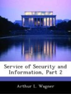 Service of Security and Information, Part 2