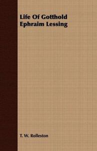 Life of Gotthold Ephraim Lessing