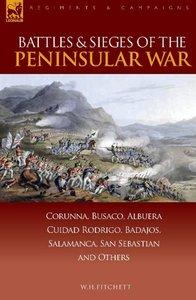 Battles & Sieges of the Peninsular War