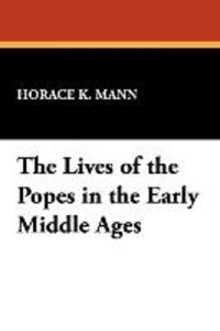 The Lives of the Popes in the Early Middle Ages
