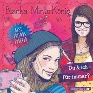 Bianka Minte-König: Du Und Ich-Für Immer?