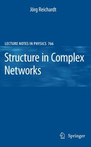 Structure in Complex Networks