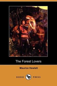 The Forest Lovers (Dodo Press)