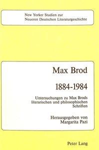 Max Brod 1884 - 1984