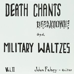 Death Chants,Breakdowns,And Military Waltzes