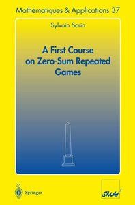 A First Course on Zero-Sum Repeated Games