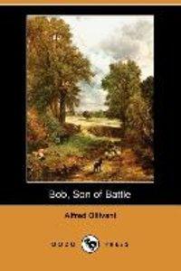 Bob, Son of Battle (Dodo Press)