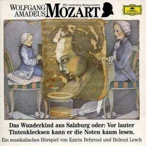 Wolfgang Amadeus Mozart. Das Wunderkind aus Salzburg. CD