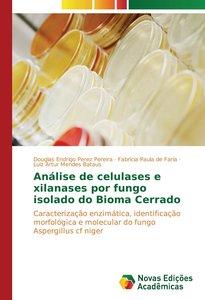 Análise de celulases e xilanases por fungo isolado do Bioma Cerr
