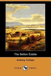 The Belton Estate (Dodo Press)