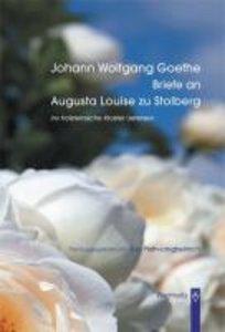 Briefe an Augusta Louise zu Stolberg