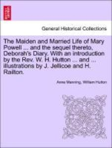 The Maiden and Married Life of Mary Powell ... and the sequel th