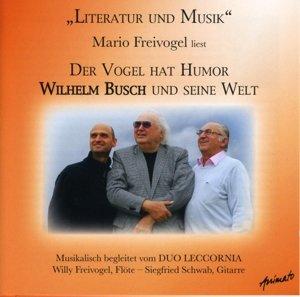 Der Vogel Hat Humor-Wilhelm Busch Und Seine Welt
