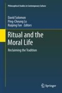 Ritual and the Moral Life