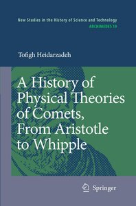 A History of Physical Theories of Comets, From Aristotle to Whip