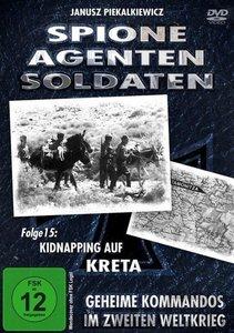Spione - Agenten - Soldaten - Folge 15: Kidnapping auf Kreta