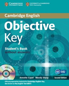 Objective Key. For Schools Pack without answers (Student's Book