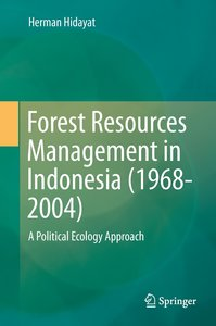 Forest Resources Management in Indonesia (1968-2004)