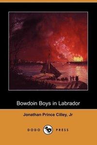Bowdoin Boys in Labrador (Dodo Press)