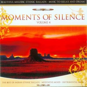 Moments Of Silence Vol.4