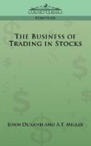 The Business of Trading in Stocks