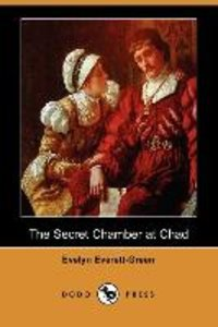 The Secret Chamber at Chad (Dodo Press)