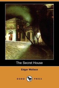 The Secret House (Dodo Press)