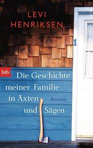 Die Geschichte meiner Familie in Äxten und Sägen