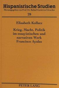Krieg, Macht, Politik im essayistischen und narrativen Werk Fran