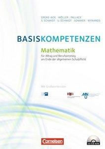 Basiskompetenzen Mathematik für den Alltag und Berufseinstieg am
