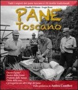 Das toskanische Brot - mit 20 Rezepten