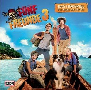 Fünf Freunde 3 - Das Original-Hörspiel zum Kinofilm