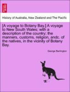 [A voyage to Botany Bay.] A voyage to New South Wales; with a de