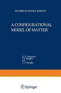 A Configurational Model of Matter