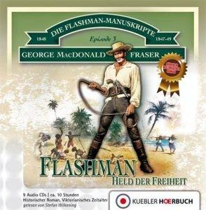 Die Flashman-Manuskripte 03. Flashman - Held der Freiheit