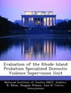 Evaluation of the Rhode Island Probation Specialized Domestic Vi