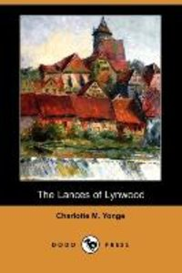 The Lances of Lynwood (Dodo Press)