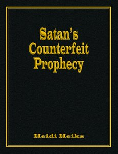 Satan's Counterfeit Prophecy