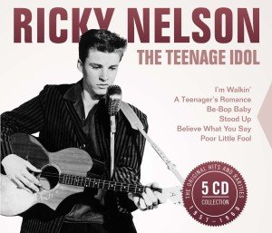 Ricky Nelson: The Teenage Idol