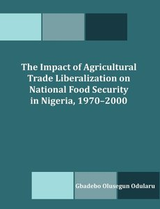 The Impact of Agricultural Trade Liberalization on National Food