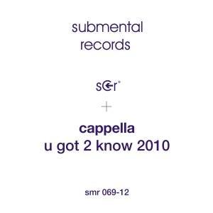 U Got 2 Know 2010
