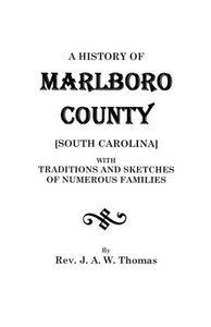 A History of Marlboro County [South Carolina].