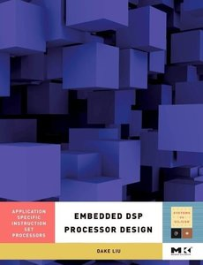 Embedded DSP Processor Design