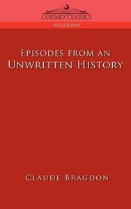 Episodes of an Unwritten History